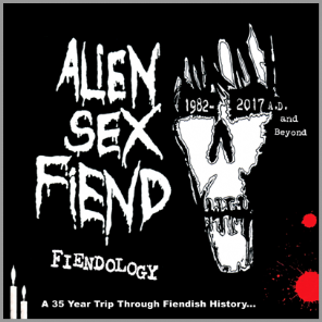 Fiendology : A 35 Year Trip Through Fiendish History - 3 CD Set by Alien Sex Fiend
